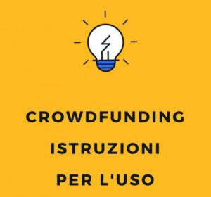 Crowdfunding: istruzioni per l'uso