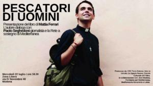 """""""Pescatori di uomini"""". Presentazione del libro di don Mattia Ferrari e Nello Scavo"""